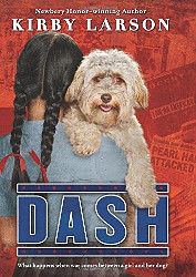 Cover of Dash by Kirby Lawson--2015 Scott O'Dell Award winner